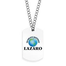 World's Hottest Lazaro Dog Tags