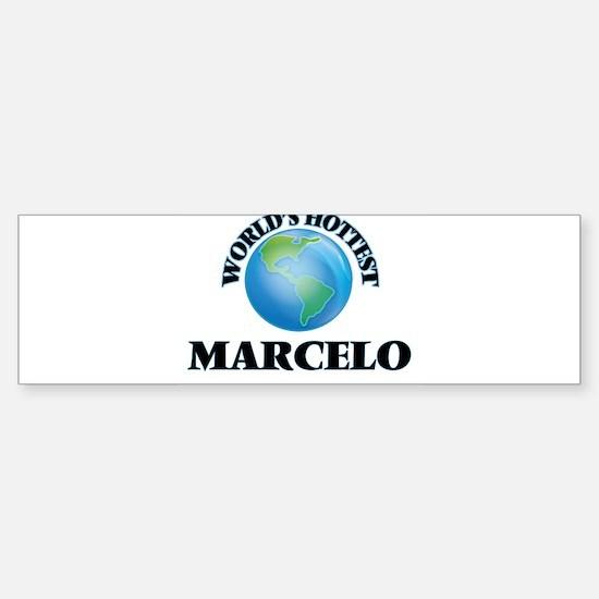 World's Hottest Marcelo Bumper Bumper Bumper Sticker