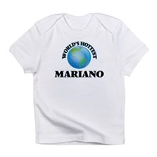 World's Hottest Mariano Infant T-Shirt
