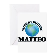 World's Hottest Matteo Greeting Cards