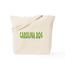 Carolina Dog IT'S AN ADVENTURE Tote Bag