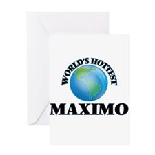 World's Hottest Maximo Greeting Cards