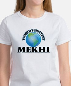 World's Hottest Mekhi T-Shirt