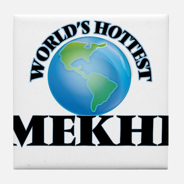 World's Hottest Mekhi Tile Coaster