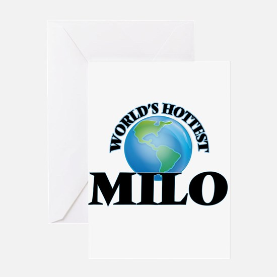 World's Hottest Milo Greeting Cards