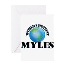 World's Hottest Myles Greeting Cards