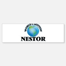 World's Hottest Nestor Bumper Bumper Bumper Sticker