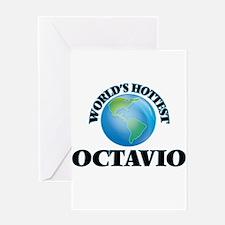 World's Hottest Octavio Greeting Cards