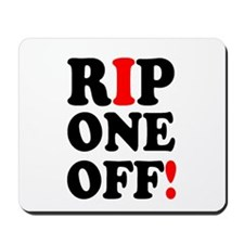 RIP ONE OFF! Mousepad