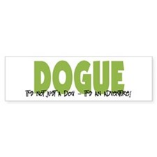 Dogue IT'S AN ADVENTURE Bumper Bumper Sticker