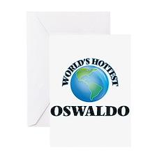 World's Hottest Oswaldo Greeting Cards