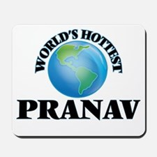 World's Hottest Pranav Mousepad