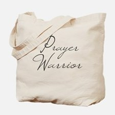 Prayer Warrior in black typography Tote Bag
