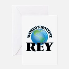 World's Hottest Rey Greeting Cards