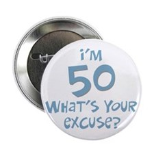 50th birthday excuse Button