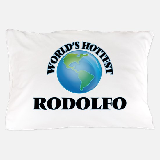 World's Hottest Rodolfo Pillow Case