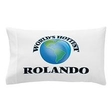 World's Hottest Rolando Pillow Case