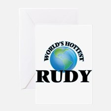 World's Hottest Rudy Greeting Cards