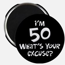 50th birthday excuse Magnet