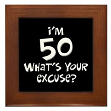 50th birthday excuse Framed Tile