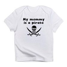 My Mommy Is A Pirate Infant T-Shirt