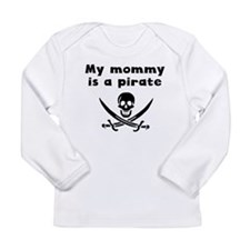 My Mommy Is A Pirate Long Sleeve T-Shirt