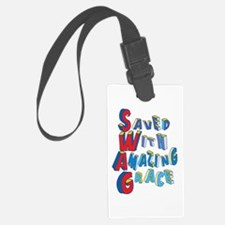 SWAG - saved with amazing grace Luggage Tag
