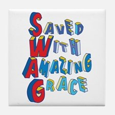 SWAG - saved with amazing grace Tile Coaster