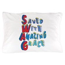 SWAG - saved with amazing grace Pillow Case