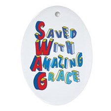 SWAG - saved with amazing grace Ornament (Oval)