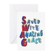 SWAG - saved with amazing grace Greeting Cards