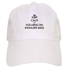 Keep Calm by focusing on Shoulder Bags Baseball Cap