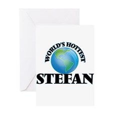 World's Hottest Stefan Greeting Cards