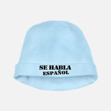 Se habla espanol - Spanish speaking baby hat
