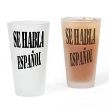 Se habla espanol - Spanish speaking Drinking Glass