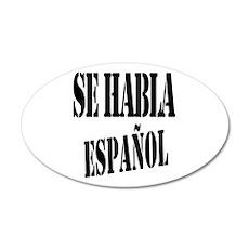 Se habla espanol - Spanish s 20x12 Oval Wall Decal
