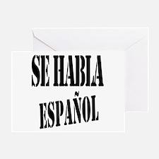 Se habla espanol - Spanish speaking Greeting Card
