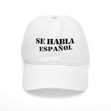 Se habla espanol - Spanish speaking Baseball Cap