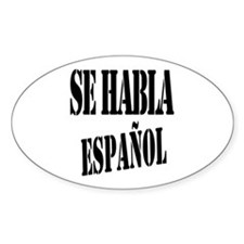 Se habla espanol - Spanish speaking Decal