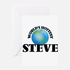 World's Hottest Steve Greeting Cards
