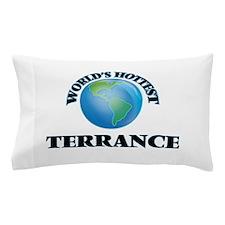 World's Hottest Terrance Pillow Case