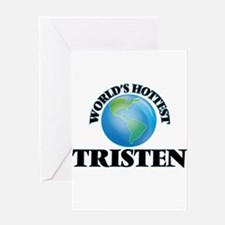 World's Hottest Tristen Greeting Cards