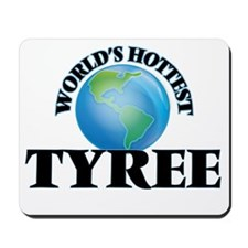 World's Hottest Tyree Mousepad