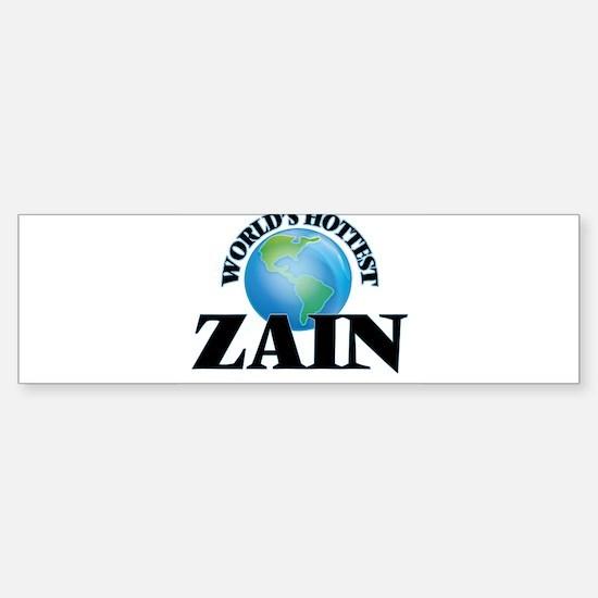 World's Hottest Zain Bumper Bumper Bumper Sticker