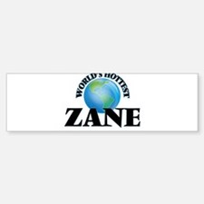 World's Hottest Zane Bumper Bumper Bumper Sticker