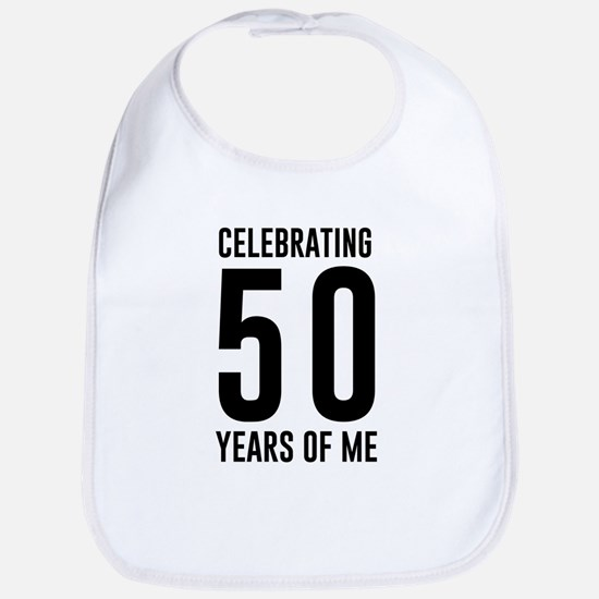 Celebrating 50 Years of Me Bib