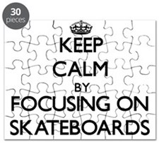 Keep Calm by focusing on Skateboards Puzzle