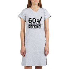 60 and Still Rocking! Women's Nightshirt
