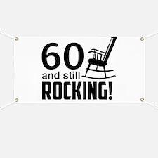 60 and Still Rocking! Banner
