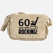 60 and Still Rocking! Messenger Bag